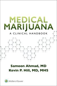 Medical Marijuana – A Clinical Handbook